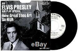 Elvis Presley USA 45 RCA SP-45-162 How Great Thou Art & So High SUPER RARE READ